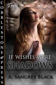 IfWishesWereShadows_cover