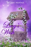 Lucy's Wish by Mona Hanna
