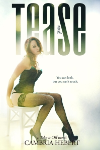 Tease by Cambria Hebert ebooksm